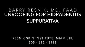 Unroofing for Hidradenitis Suppurativa HS